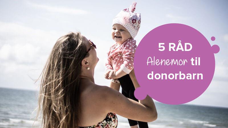 Alenemor til donorbarn