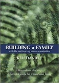 Book about Building a family donor with the assistance of donor insemination
