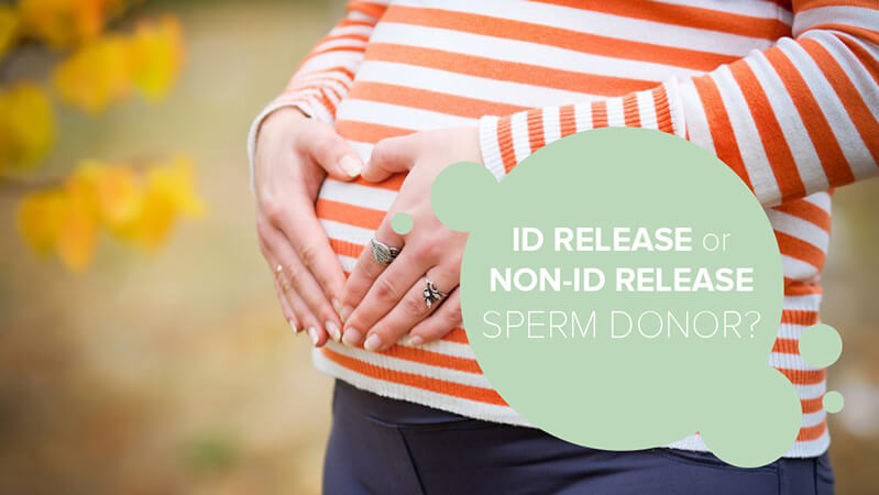 ID Release or Non-ID Release sperm donor