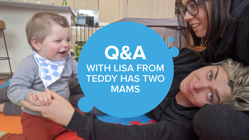 Lisa answers questions about being two mums