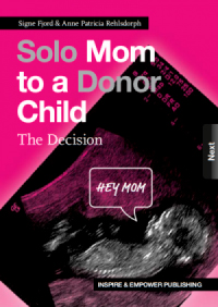Book about Solo mom to a donor child Signe Fjord