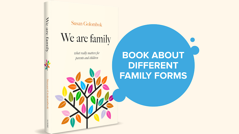 """The book """"We are family"""" written by Professor of family research, Susan Golombok"""