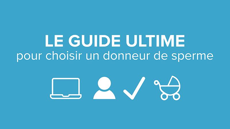 Le guide ultime pour choisir un donneur de sperme